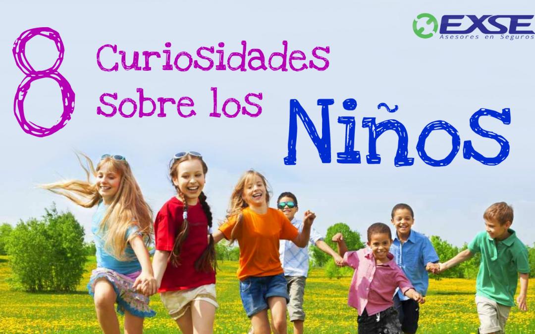 8 Curiosidades sobre los niños.