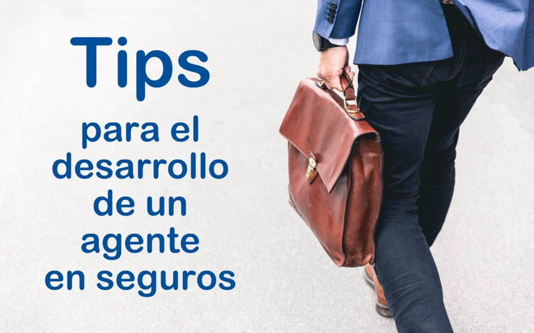 Tips para el desarrollo de un agente en seguros